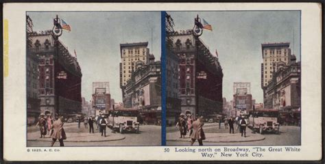 """File:Looking north on Broadway, """"The Great White Way,"""" New"""