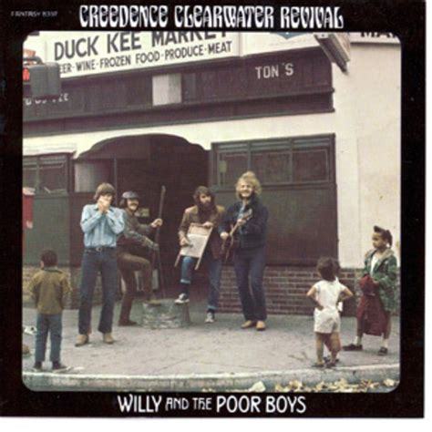 Creedence Clearwater Revival, 'Willy and the Poor Boys